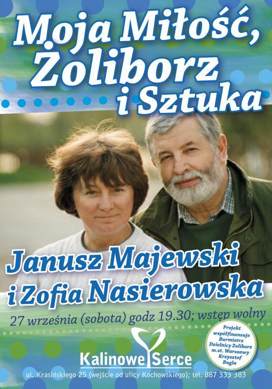 Moja Miłość Żoliborz i Sztuka - Janusz Majewski w Kalinowym Sercu!