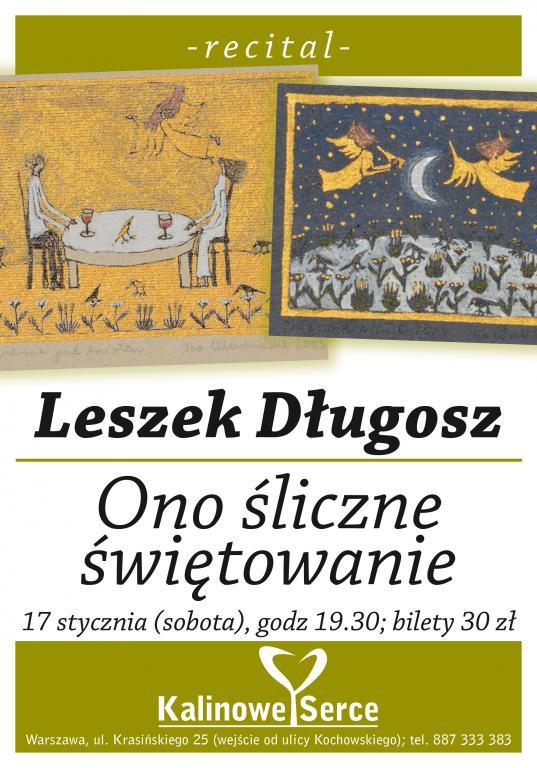 Leszek Długosz - Ono piękne świętowanie w Kalinowym Sercu!
